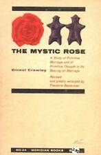 THE MYSTIC ROSE ERNEST CRAWLEY STUDY OF PRIMITIVE MARRIAGE 1960