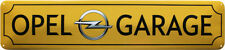 OPEL GARAGE PARKING ONLY 46x10 BLECHSCHILD STRASSENSCHILD STR193