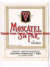 Unused 1940s MEXICO Jalapa Maximo Gonzalez MOSCATEL SIN PAR VALENCIA Wine Label