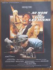 AFFICHE - AU NOM DE TOUS LES MIENS - MARTIN GRAY, Jacques Penot, Brigitte Fossey