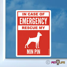 In Case of Emergency Rescue My Miniature Pinscher Sticker - #2 Min Pin Profile
