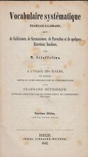Vocabulaire systématique francais-allemand (v. stieffelius) 1862