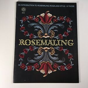 Rosemaling Introduction To Rogaland Style Painting Pattern Book VI Thode 1978