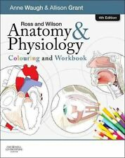 Ross and Wilson Anatomy and Physiology Colouring and Workbook by Anne Waugh...