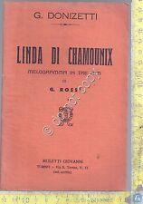 Libretto Opera - Linda di Chamounix - Donizetti - Muletti - Tip. R. Gayet