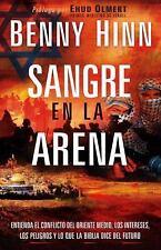 Sangre En La Arena (Spanish Edition), Hinn, Benny