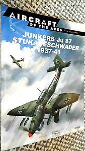 OSPREY AIRCRAFT OF THE ACES: MEN & LEGENDS #21 JUNKERS Ju 87 STUKAGESCHWADER
