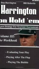 3: Harrington on Hold 'em: Expert Strategies for No Limit Tournaments, Vol.  III