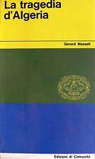 GERARD MANSELL LA TRAGEDIA D'ALGERIA EDIZIONI DI COMUNITÀ 1961