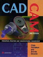 Cadcam : Principles, Practice and Manufacturing Management by Chris McMahon...