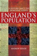 England's Population : A History since the Domesday Survey by Andrew Hinde...