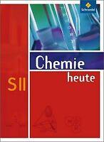 Chemie heute SII - Allgemeine Ausgabe 2009: Schül... | Buch | Zustand akzeptabel