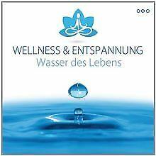 Wasser des Lebens von Wellness & Entspannung   CD   Zustand sehr gut