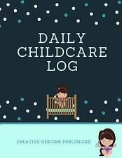 Daily Childcare Log : Large 8. 5 Inches by 11 Inches Log Book for Boys and...