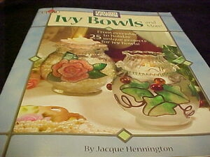 Gallery Glass Ivy Bowls Book Designs Instructions 25 Projects Jacque Hennington