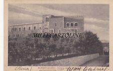 MONTEPULCIANO:  Fortezza    1923
