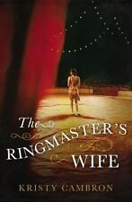 THE RINGMASTER'S WIFE - CAMBRON, KRISTY - NEW PAPERBACK BOOK