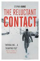 The Reluctant Contact -Stephen Burke Fiction Book Aus Stock
