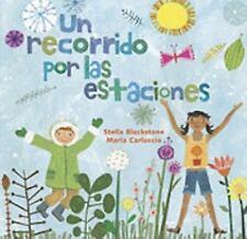 Un Recorrido Por Las Estaciones by Maria Carluccio and Stella Blackstone...