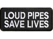 LOUD PIPES SAVE LIVES Embroidered Jacket Vest Funny Biker Saying Patch Emblem