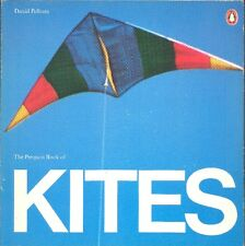 PELHAM David, The Penguin Book of kites. Penguin Books, 1977