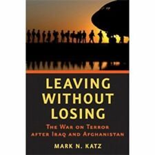 Leaving without Losing: The War on Terror after Iraq and Afghanistan-ExLibrary