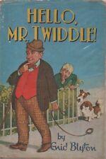 Hello Mr. Twiddle!; Enid Blyton HC DJ
