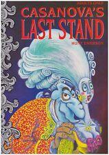 CASANOVA'S LAST STAND by Hunt Emerson