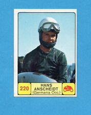 CAMPIONI dello SPORT 1968-69-Figurina n.220-ANSCHEIDT-GERMANIA-MOTOCICLISMO-NEW