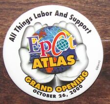 B8 PIN DISNEY BUTTON MACARON BADGE EPCOT ATLAS GRAND OPENING OCTOBRE CAST MEMBER