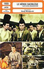 FICHE CINEMA FILM JAPAN LE HEROS SACRILEGE  Réalisateur Kenji Mizoguchi