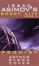 ISAAC ASIMOV'S _ ROBOT CITY _ PRODIGY_ ARTHUR BYRON COVER _ PB _ NEW _ FREEPOST