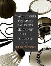 Teaching Cues for Sport Skills for Secondary School Students (3rd Edition)