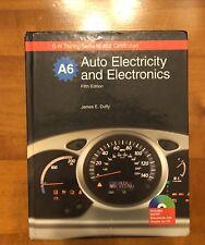 Auto Electricity and Electronics, A6 by James E. Duffy and Nancy Henke-Konopasek