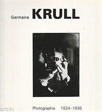 Germaine Krull         Photographie 1924-1936