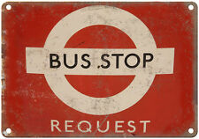 "Porcelain Look Bus Stop Request London 10"" x 7"" Reproduction Metal Sign"