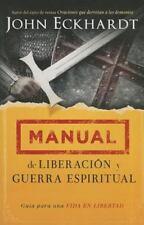 Manual de Liberaci?n y Guerra Espiritual : Gu?a para una Vida en Libertad: By...
