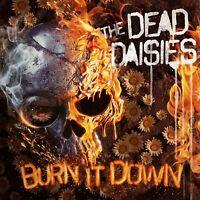 THE DEAD DAISIES - BURN IT DOWN   CD NEU
