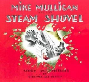 Mike Mulligan and His Steam Shovel , Paperback , Burton, Virginia Lee