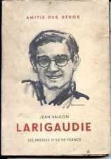 LARIGAUDIE - Jean Vaulon - 1946 -  SCOUTS