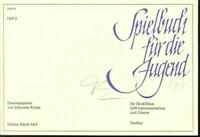 Spielbuch für die Jugend Band 2 ~ Herausgegeben von Johannes Runge
