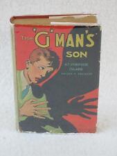 Warren Robinson THE G-MAN'S SON AT PORPOISE ISLAND Goldsmith Publishing c. 1937
