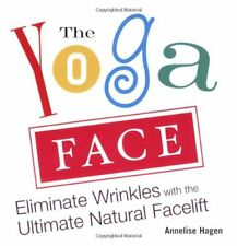 The Yoga Face: Eliminate Wrinkles with the Ultimat
