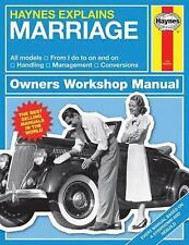 Haynes Explains Marriage: All models - From I do to on and on - Handling - Manag