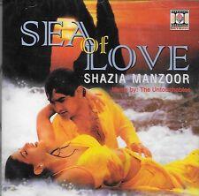 SHAZIA MANZOOR - SEA OF LOVE - NEW SOUND TRACK CD