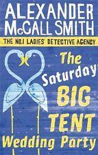 The Saturday Big Tent Wedding Party: 12 (No. 1 Ladies' Detective Agency),Alexan