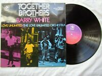 TOGETHER BROTHERS LP BARRY WHITE LOVE UNLIMITED pye 28203