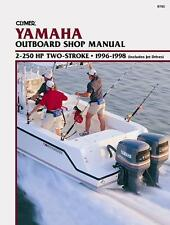 Clymer Yamaha Outboard Shop/Repair Manual, 2-250 HP 2-Stroke, 1996-1998 (B785)