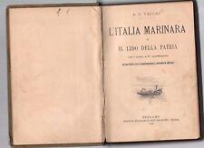 l italia marinara e il lido della patria -a.v.vecchi - 1905