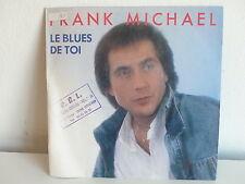 FRANK MICHAEL Le blues de toi 102227